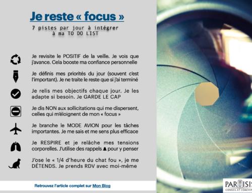 7 pistes pour rester «Focus»